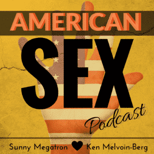Highlights So Far: Sex Ed Is Fun, American Sex Podcast Art