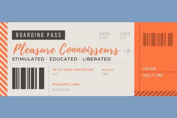 Meet your captain, Pleasure Connoisseurs Flight Ticket, blue background, orange, brown and tan fictional plane ticket.
